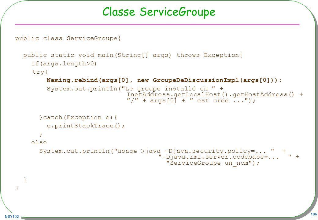 Classe ServiceGroupe public class ServiceGroupe{