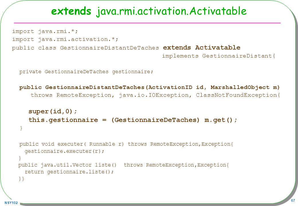 extends java.rmi.activation.Activatable