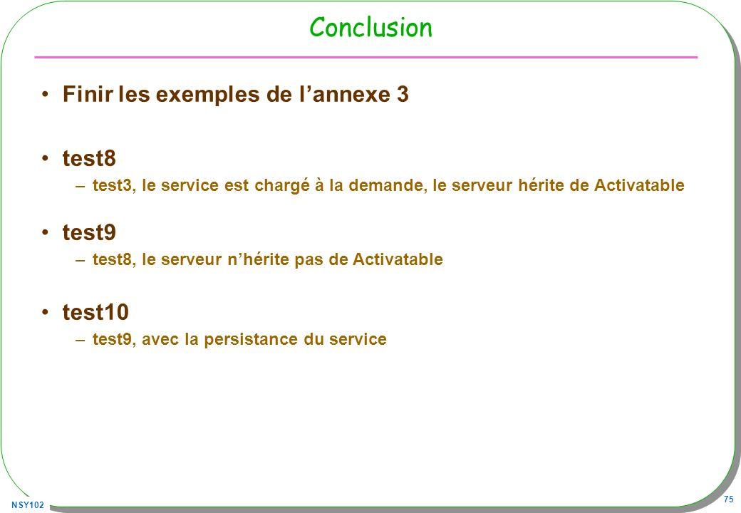 Conclusion Finir les exemples de l'annexe 3 test8 test9 test10