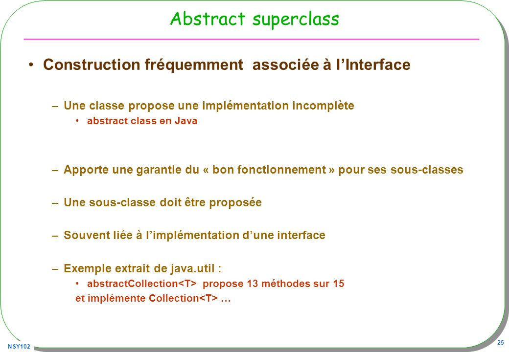 Abstract superclass Construction fréquemment associée à l'Interface