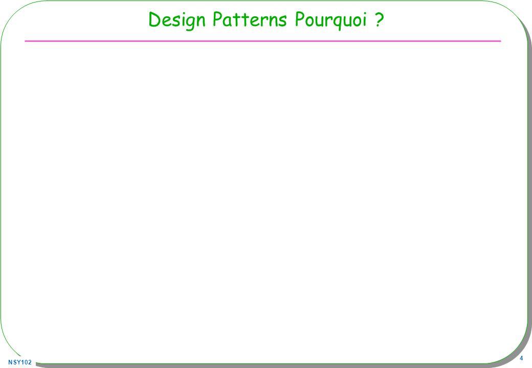 Design Patterns Pourquoi