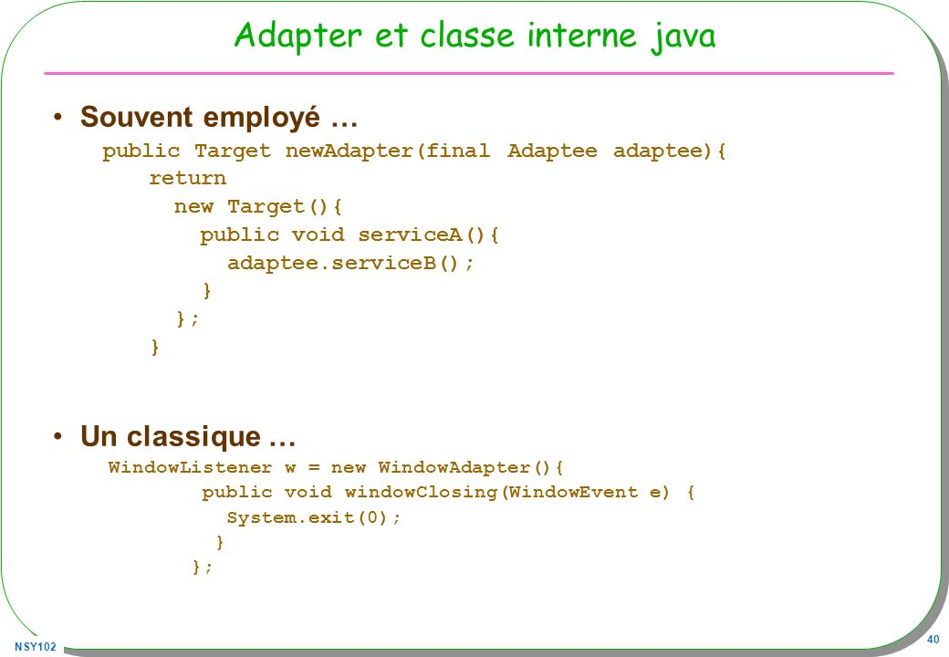 Adapter et classe interne java