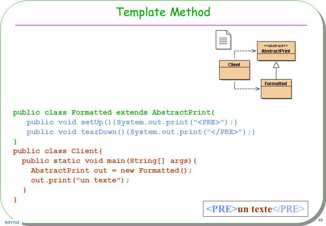 Template Method <PRE>un texte</PRE>