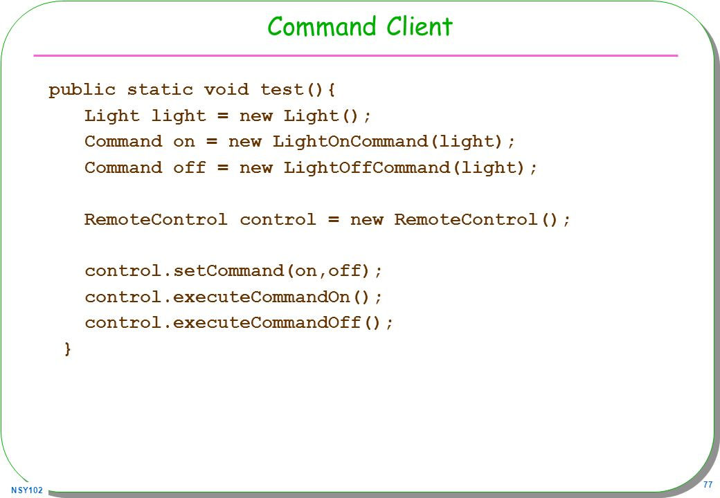 Command Client Light light = new Light();