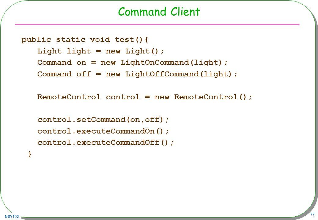 Command Client Light light = new Light();