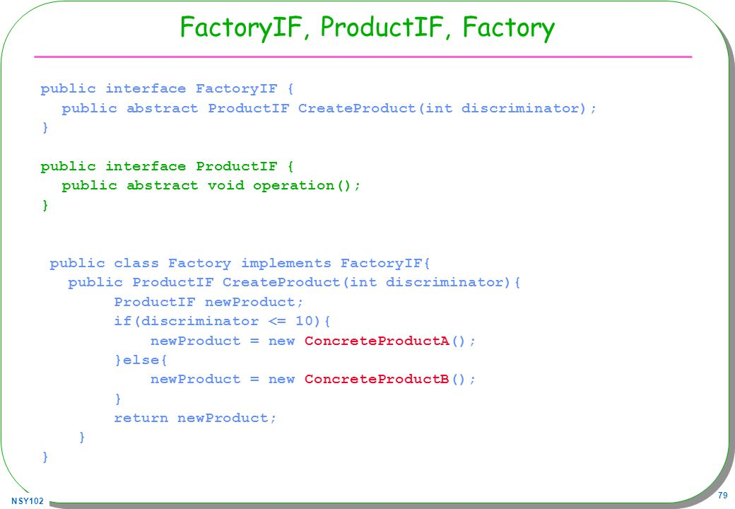 FactoryIF, ProductIF, Factory