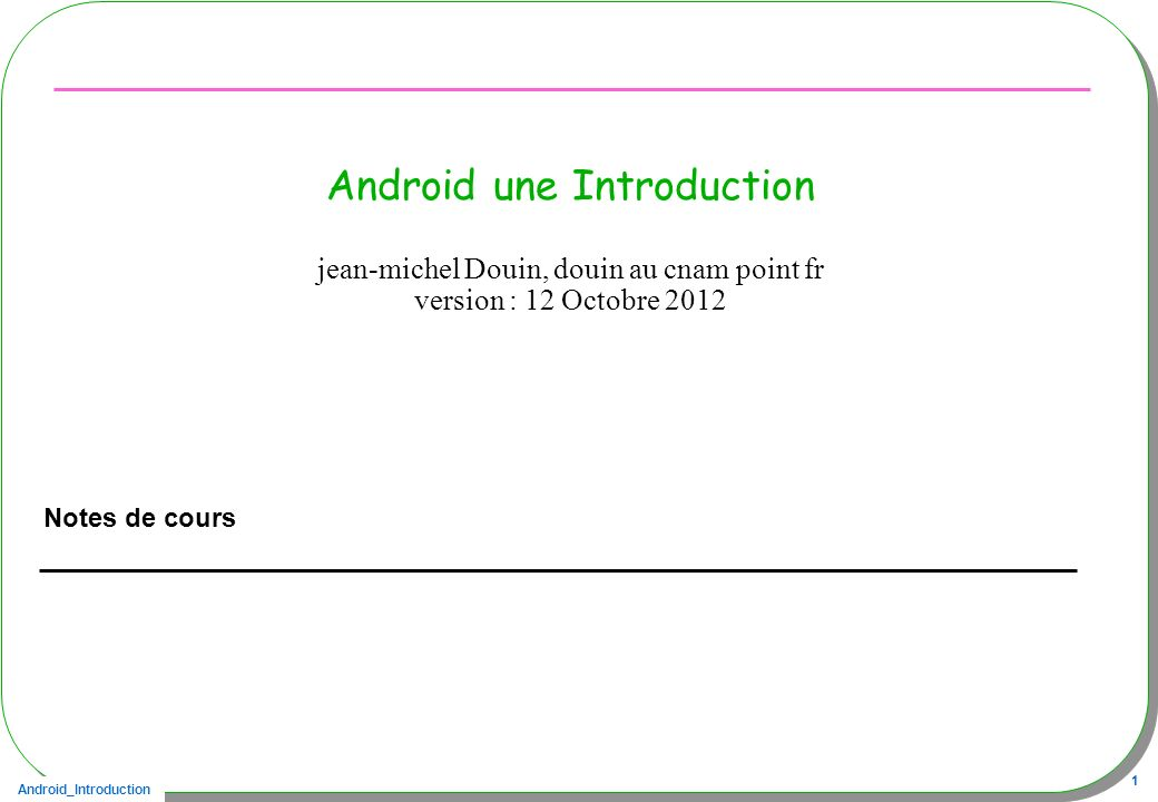 Android une Introduction