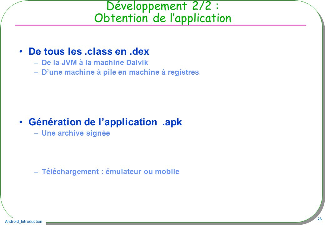 Développement 2/2 : Obtention de l'application