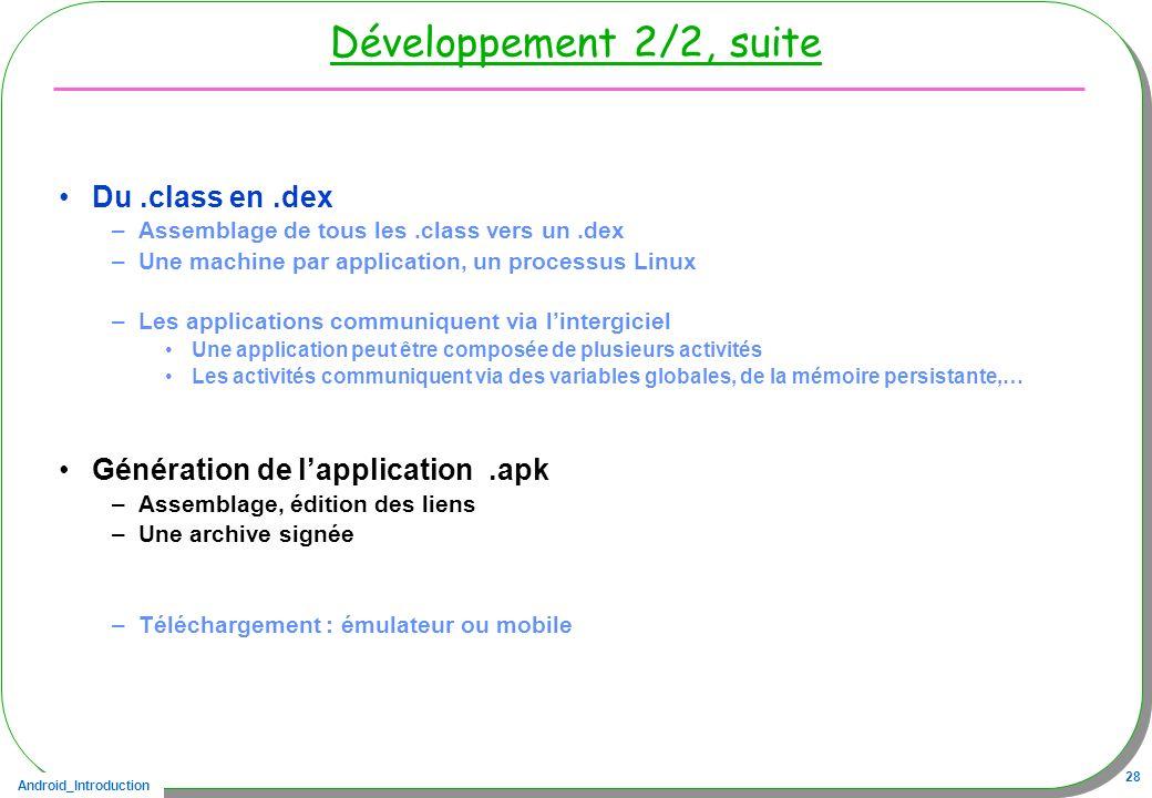 Développement 2/2, suite Du .class en .dex