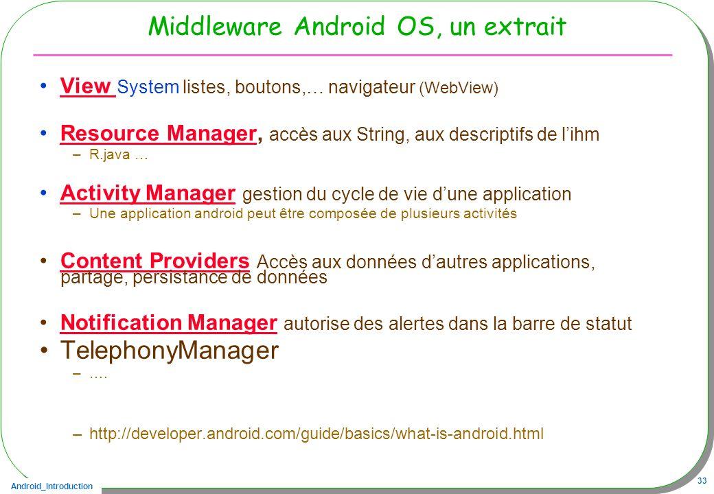 Middleware Android OS, un extrait