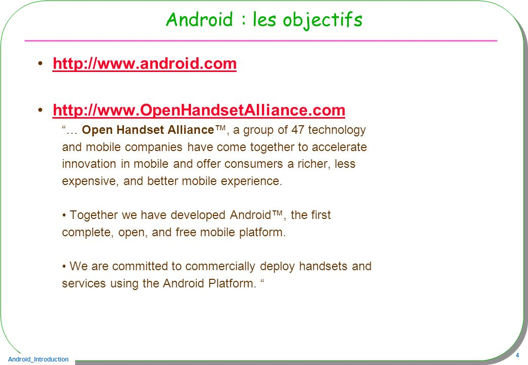 Android : les objectifs