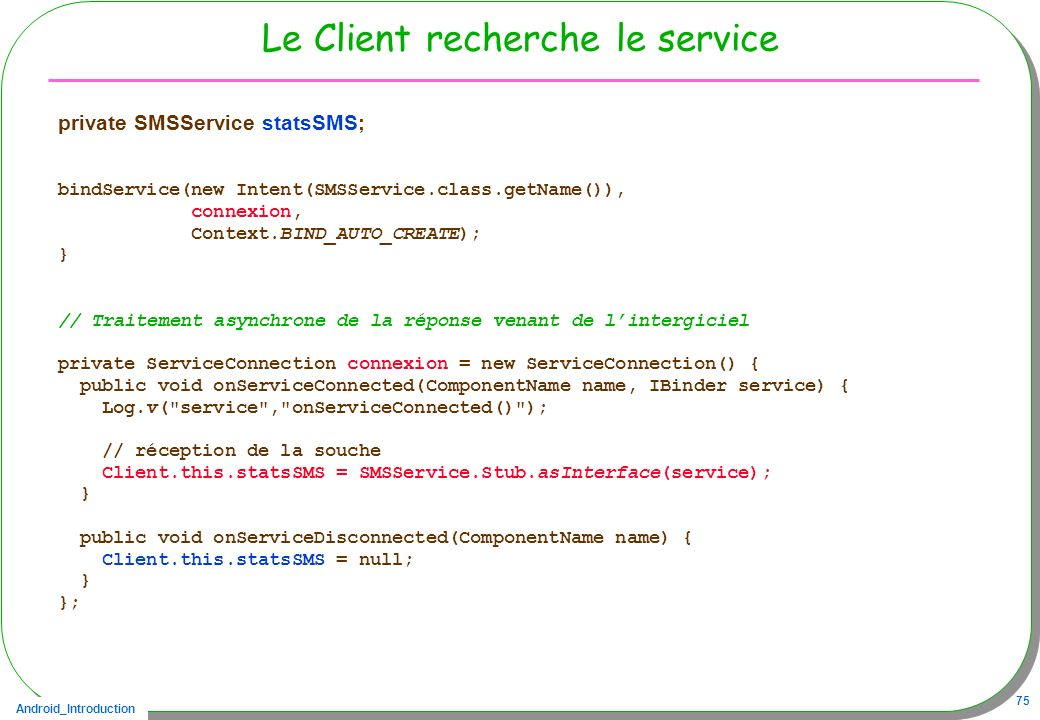 Le Client recherche le service