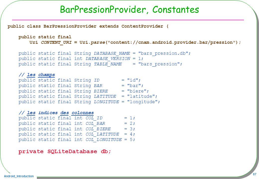 BarPressionProvider, Constantes