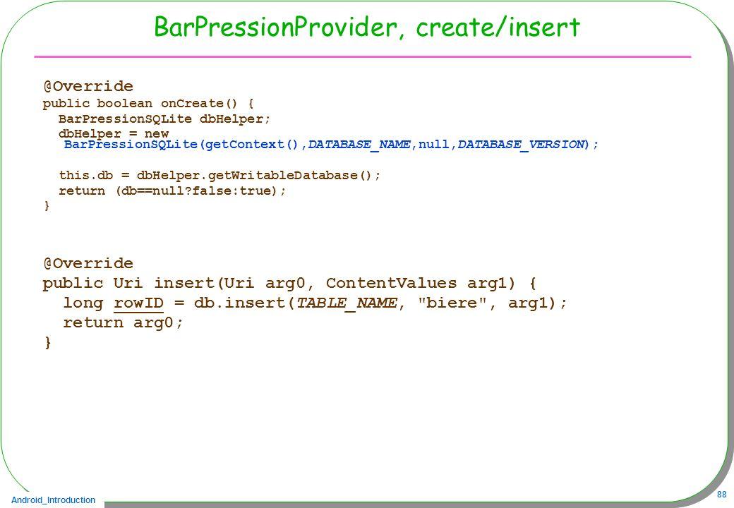 BarPressionProvider, create/insert