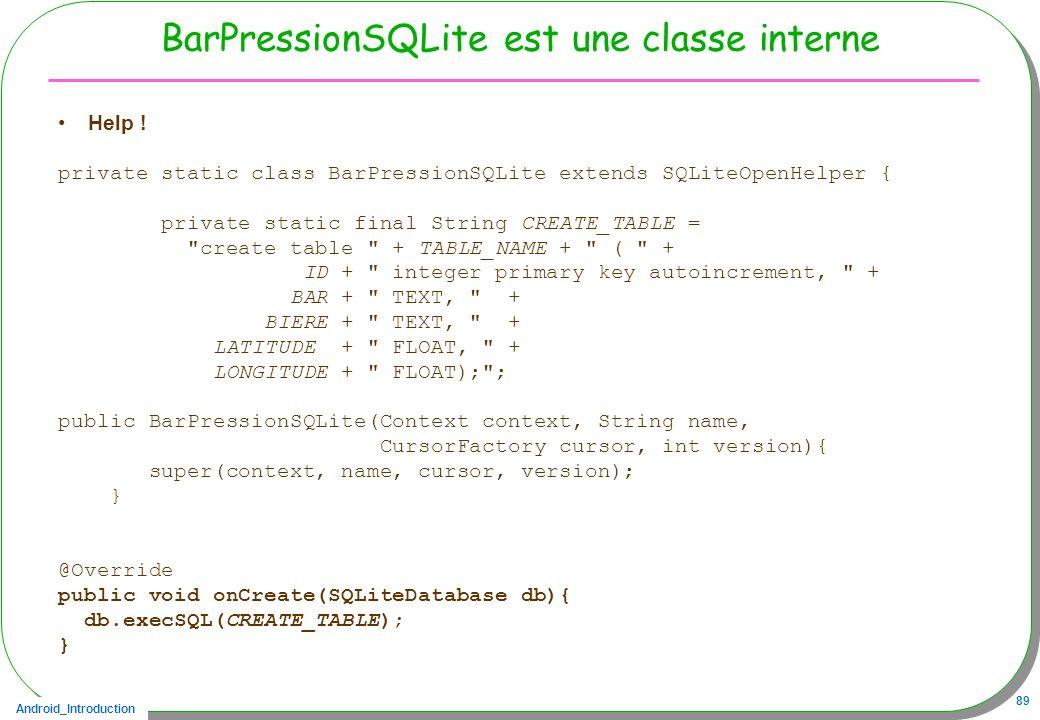 BarPressionSQLite est une classe interne