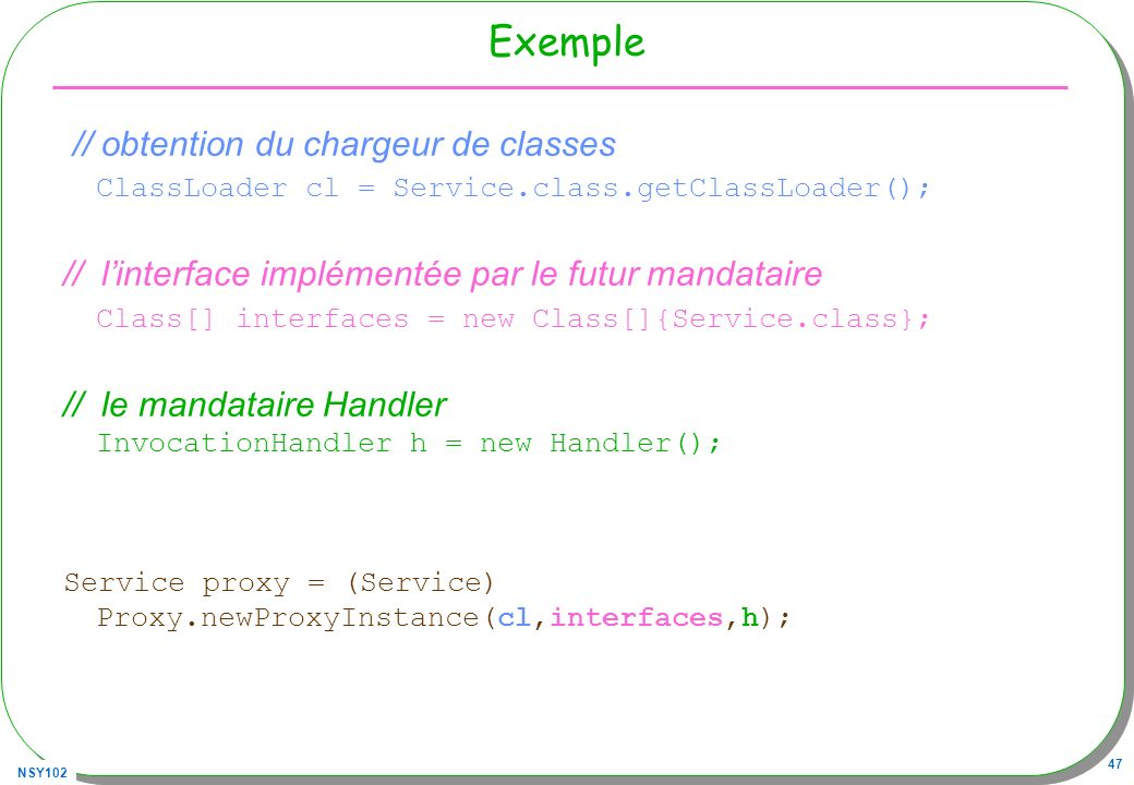 Exemple // obtention du chargeur de classes