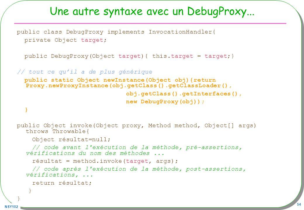 Une autre syntaxe avec un DebugProxy...