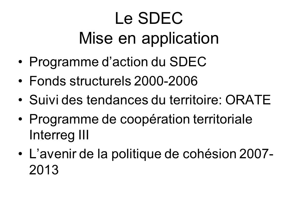 Le SDEC Mise en application