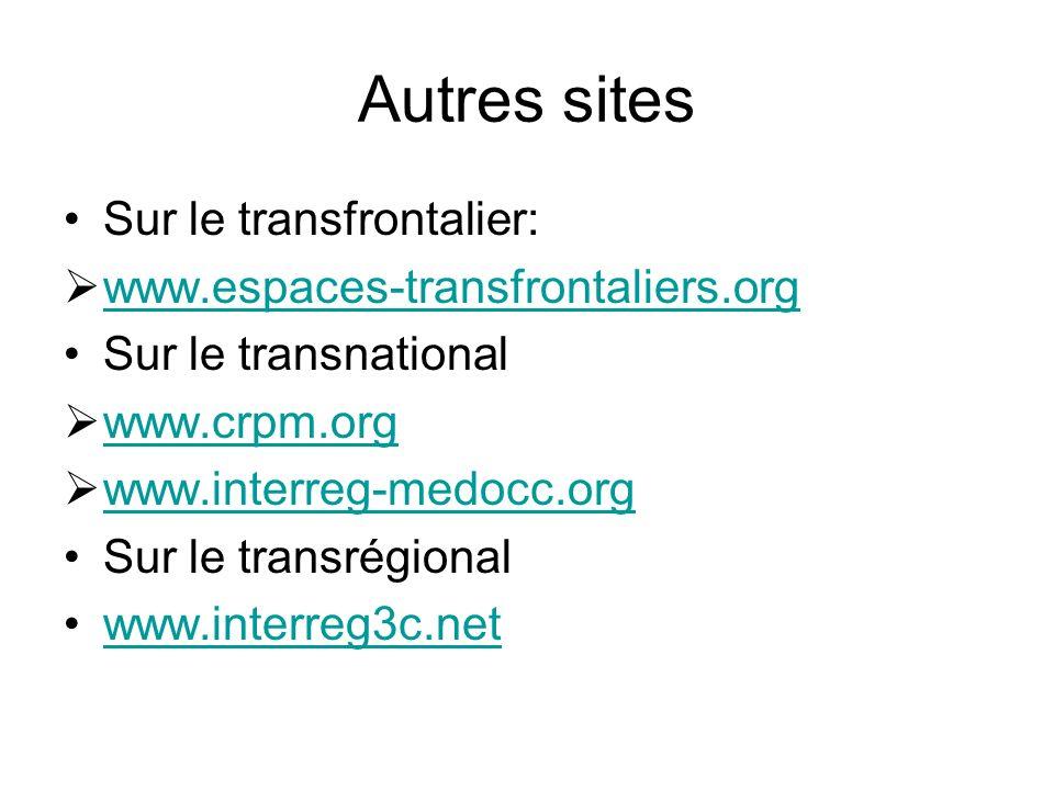 Autres sites Sur le transfrontalier: www.espaces-transfrontaliers.org