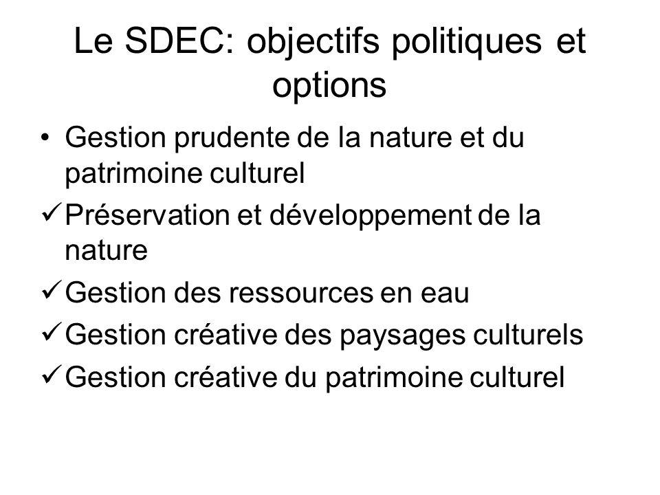 Le SDEC: objectifs politiques et options