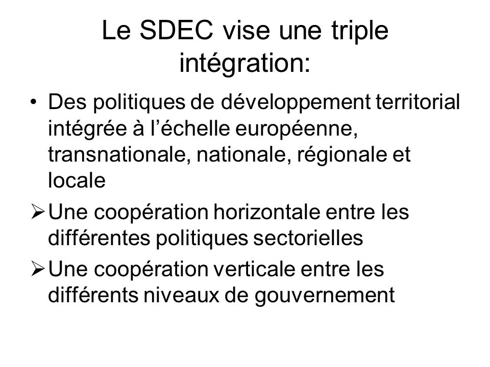 Le SDEC vise une triple intégration: