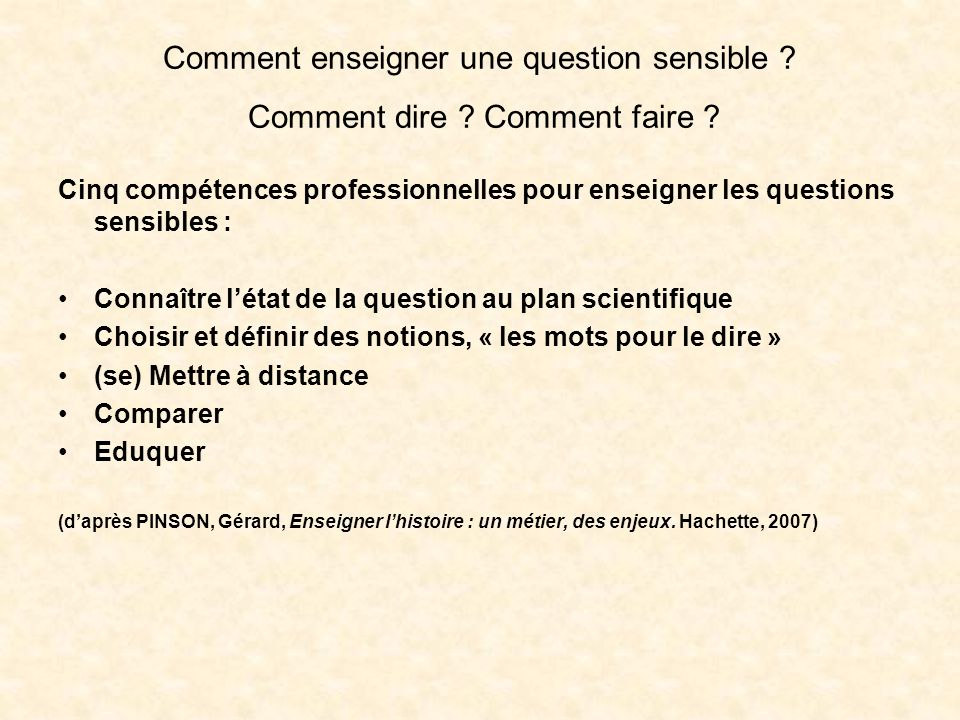 Comment enseigner une question sensible Comment dire Comment faire