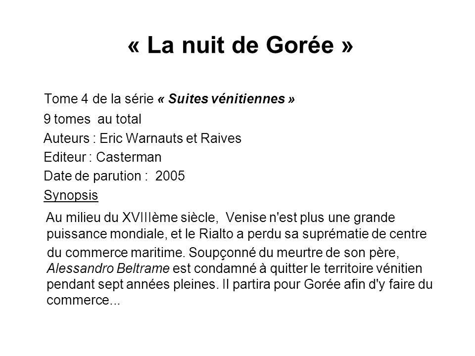 « La nuit de Gorée » Tome 4 de la série « Suites vénitiennes »