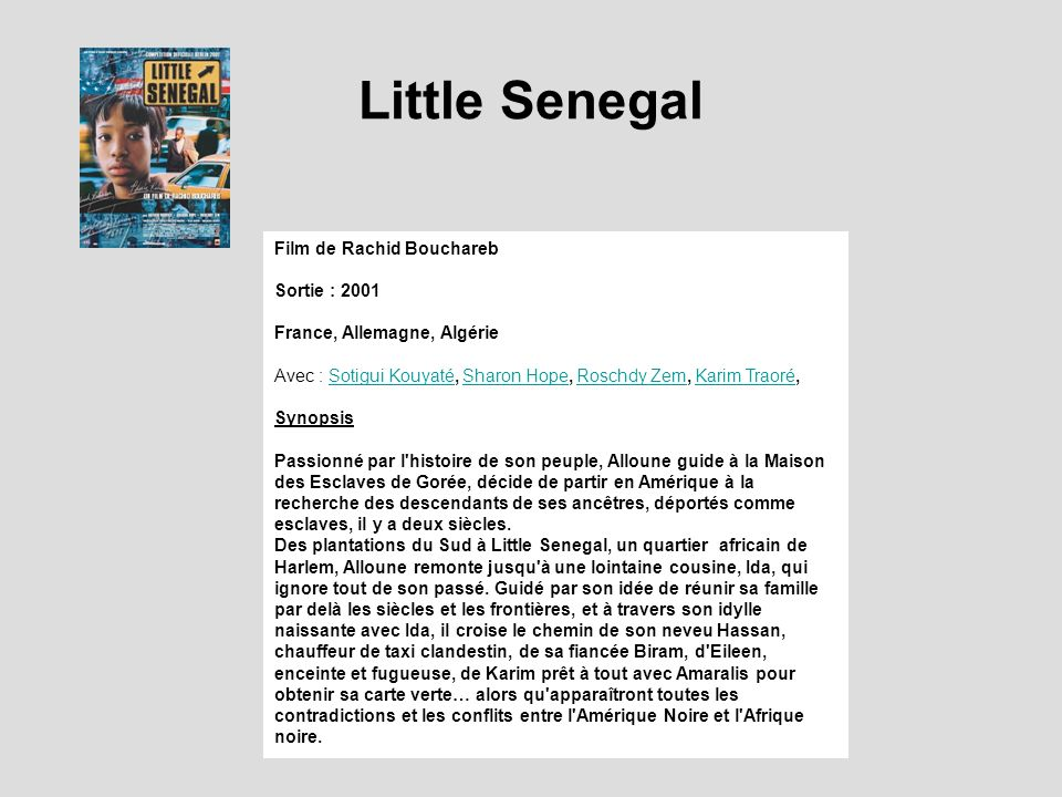 Little Senegal Film de Rachid Bouchareb Sortie : 2001