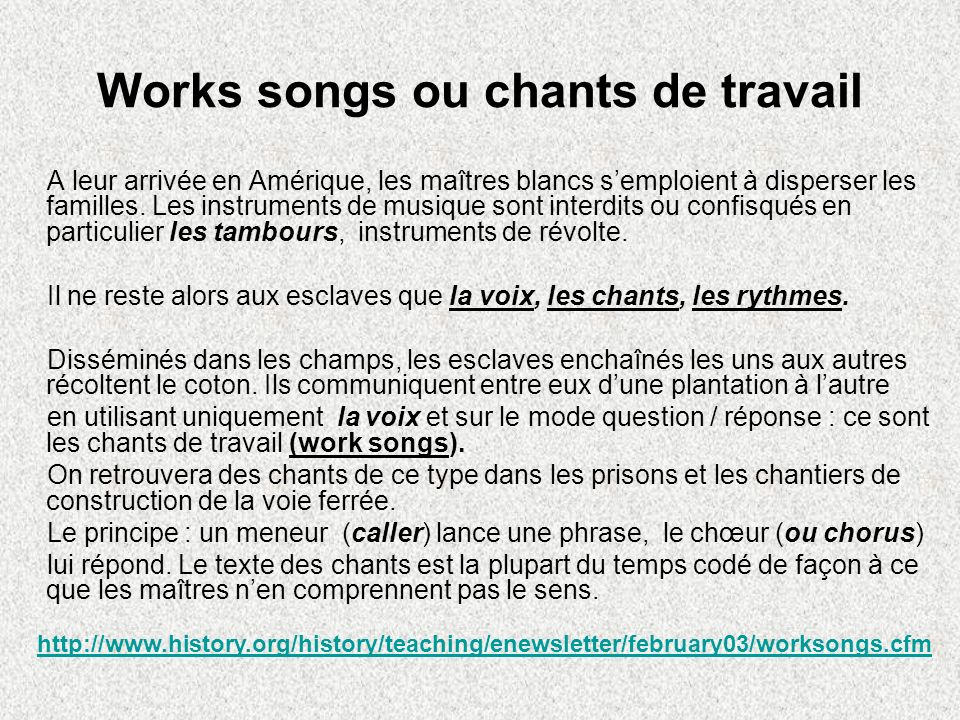 Works songs ou chants de travail