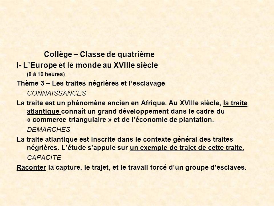Collège – Classe de quatrième I- L'Europe et le monde au XVIIIe siècle