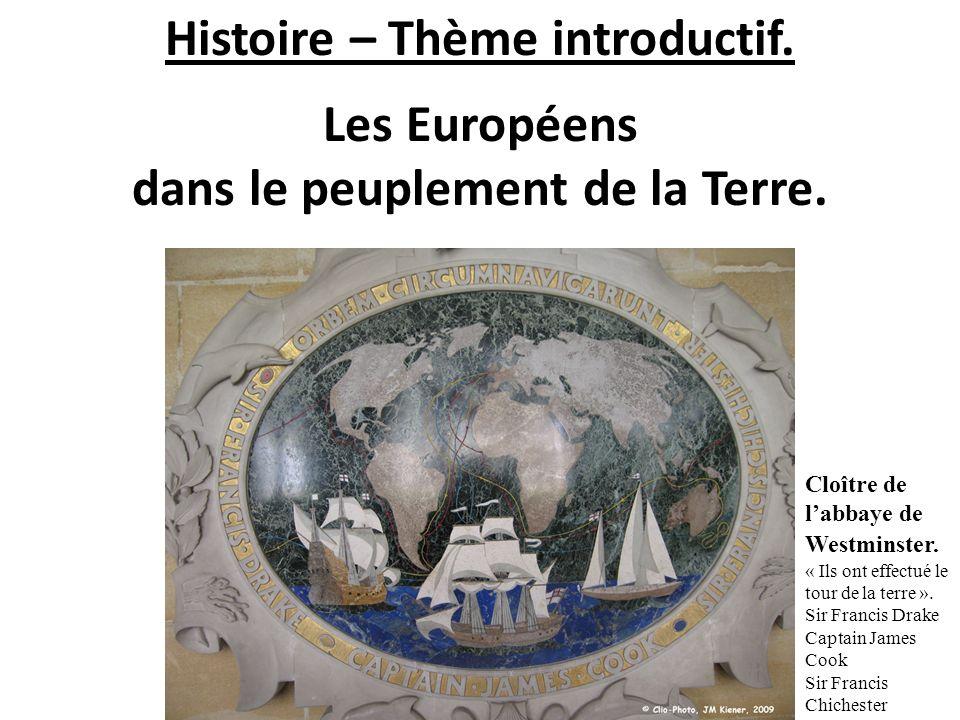 Histoire – Thème introductif. dans le peuplement de la Terre.