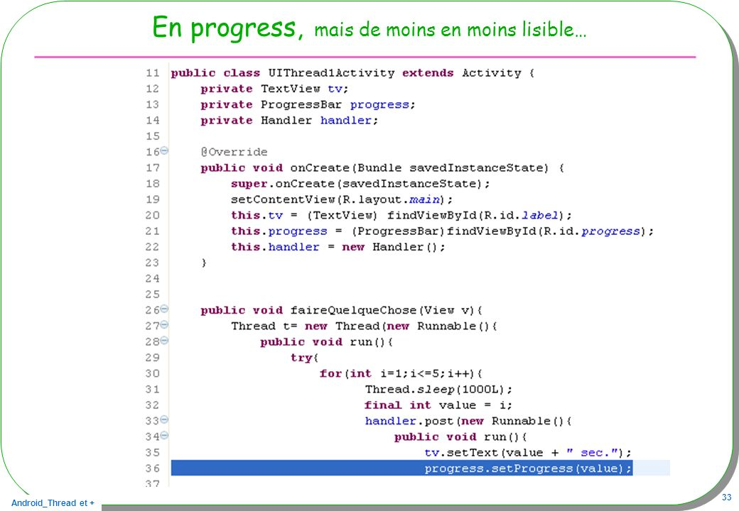 En progress, mais de moins en moins lisible…