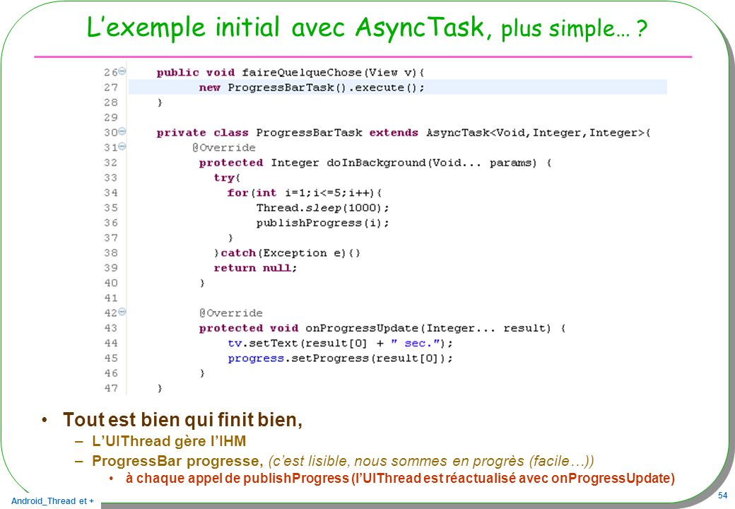 L'exemple initial avec AsyncTask, plus simple…