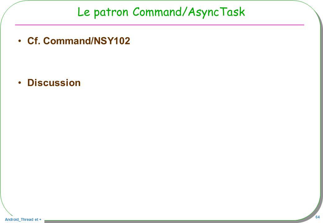 Le patron Command/AsyncTask