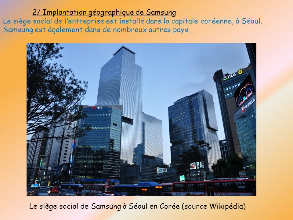 2/ Implantation géographique de Samsung