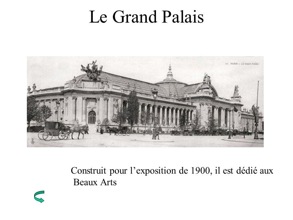 Le Grand Palais Construit pour l'exposition de 1900, il est dédié aux