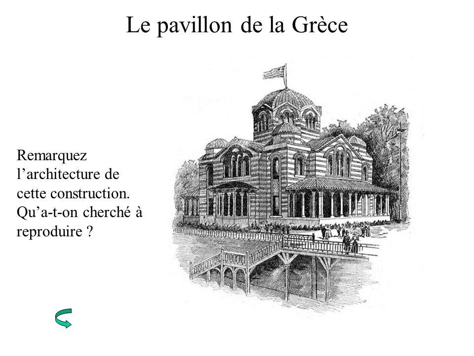 Le pavillon de la Grèce Remarquez l'architecture de