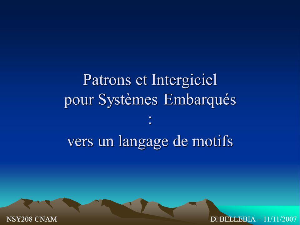 Patrons et Intergiciel pour Systèmes Embarqués : vers un langage de motifs