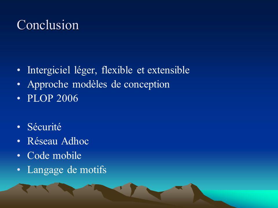 Conclusion Intergiciel léger, flexible et extensible