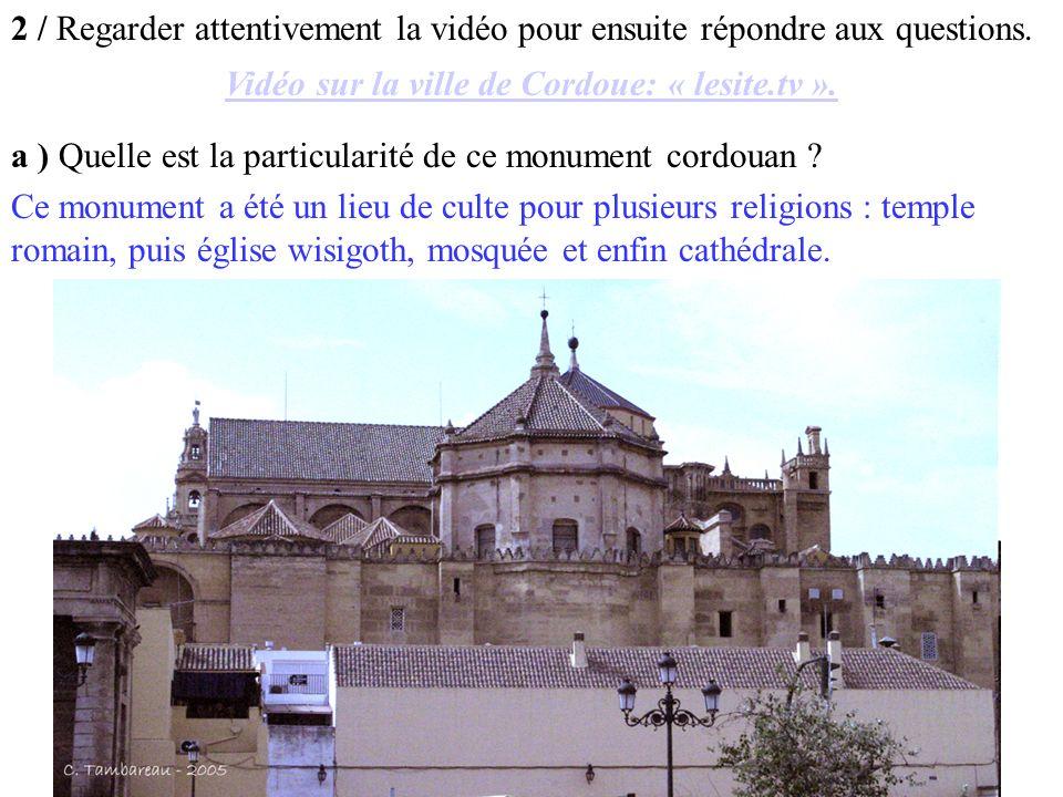 Vidéo sur la ville de Cordoue: « lesite.tv ».