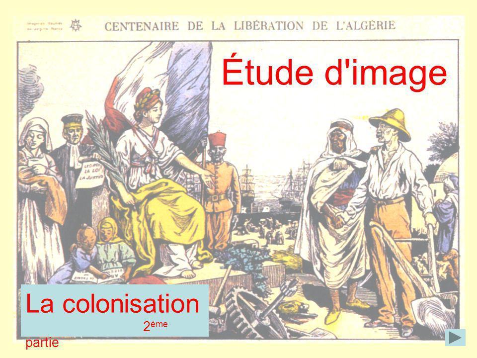 Étude d image La colonisation 2ème partie