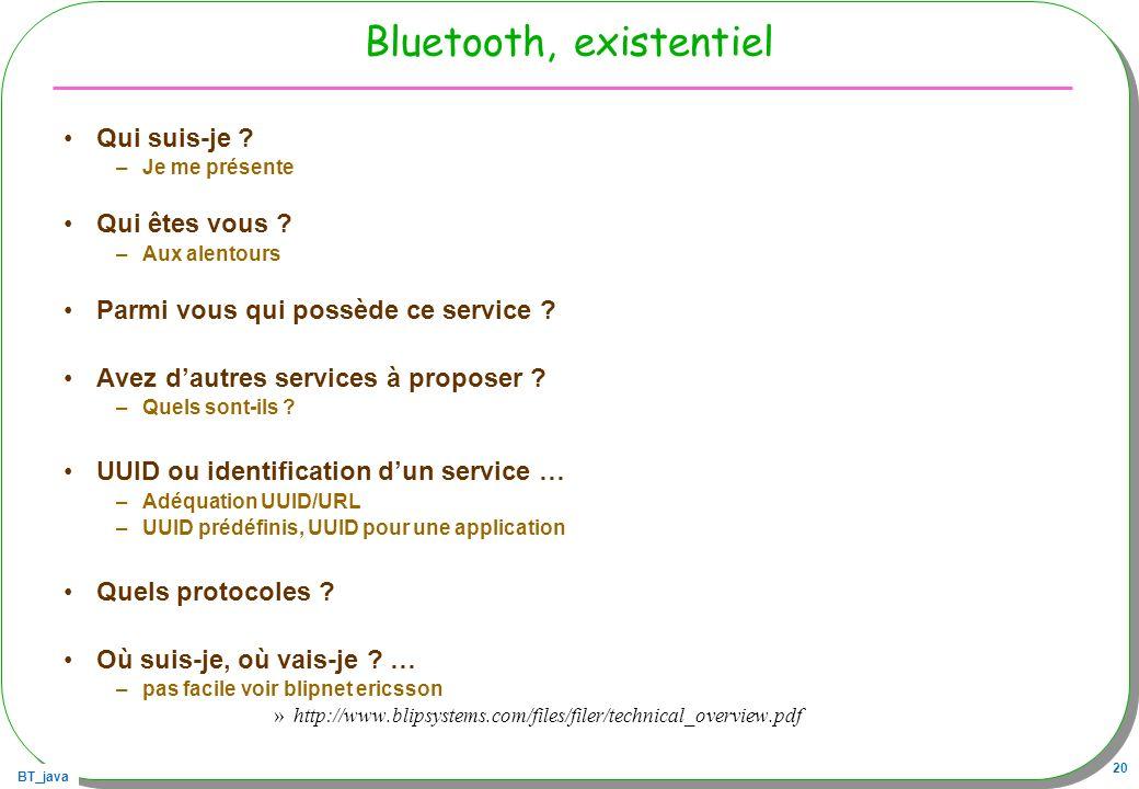 Bluetooth, existentiel