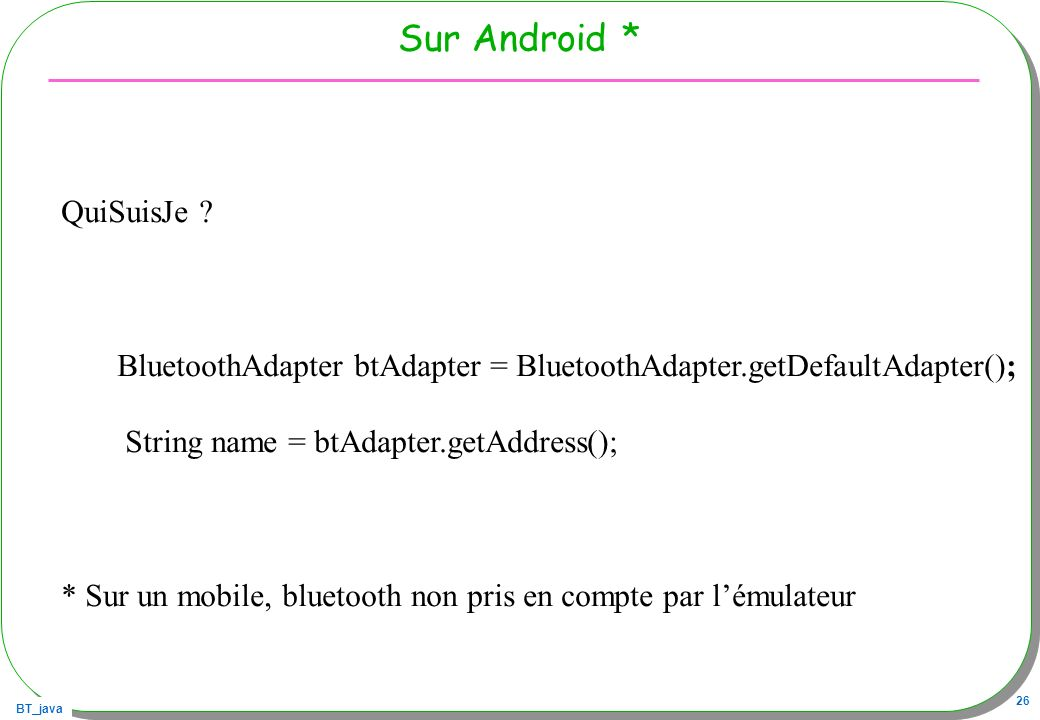 Sur Android * QuiSuisJe