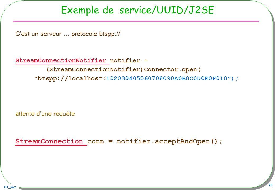 Exemple de service/UUID/J2SE