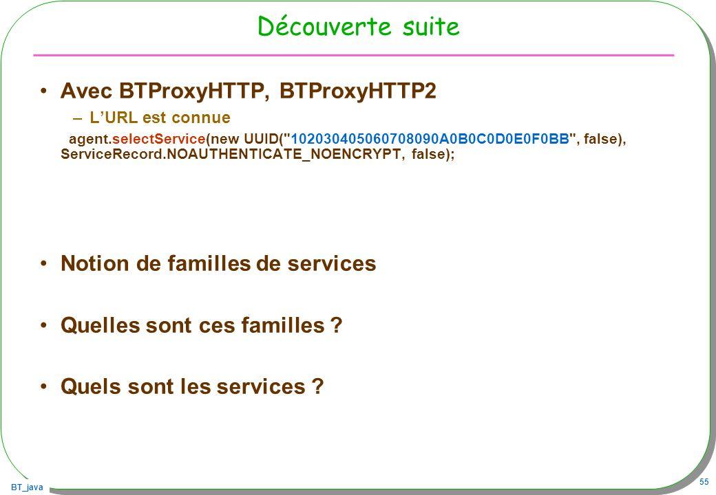 Découverte suite Avec BTProxyHTTP, BTProxyHTTP2