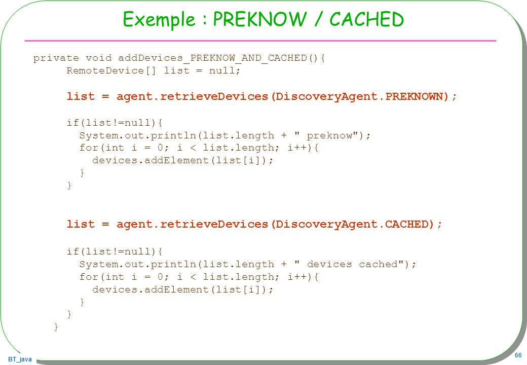 Exemple : PREKNOW / CACHED