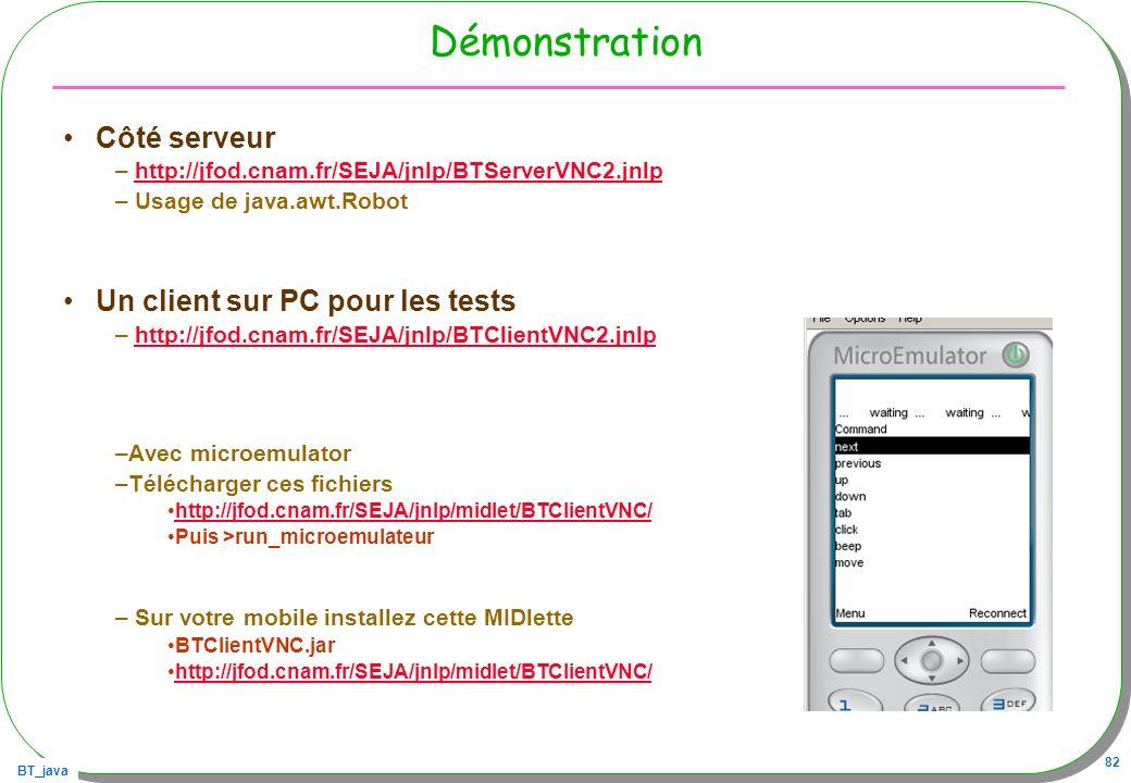 Démonstration Côté serveur Un client sur PC pour les tests