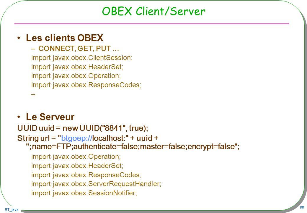 OBEX Client/Server Les clients OBEX Le Serveur