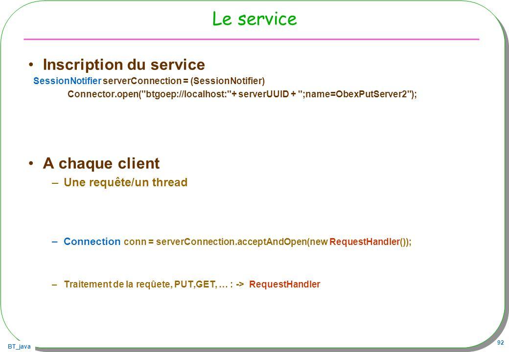Le service Inscription du service A chaque client
