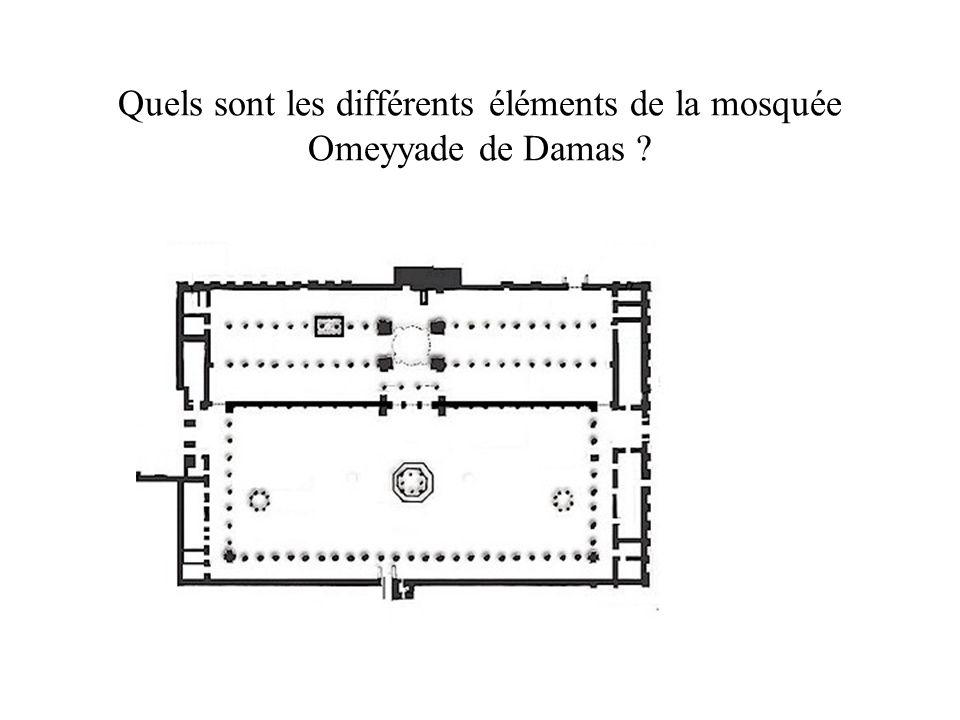 Quels sont les différents éléments de la mosquée Omeyyade de Damas